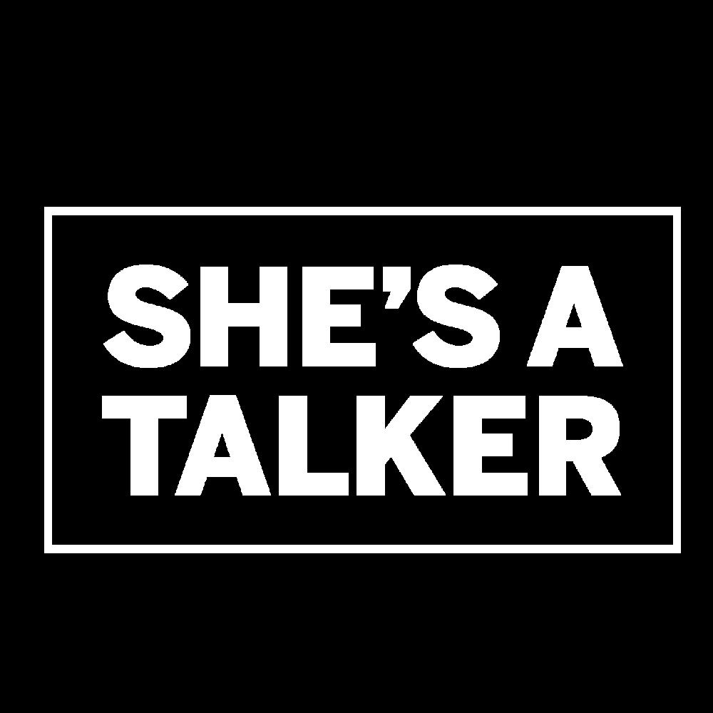 She's A Talker